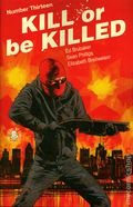 Kill or Be Killed (2016 Image) 13