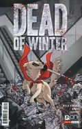 Dead of Winter (2017 Oni Press) 3
