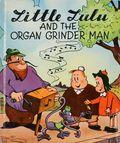 Little Lulu and the Organ Grinder Man HC (1946) 1-1ST