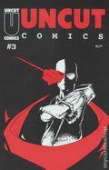Uncut Comics (1996) 3