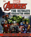 Avengers The Ultimate Character Guide GN (2015 Marvel) Updated and Expanded Edition 1-1ST