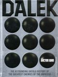 Dalek: The Astounding Untold History of the Enemies of the Universe HC (2017 Harper Design) Doctor Who 1-1ST