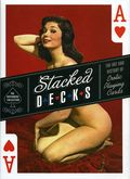 Stacked Decks Art of Erotic Playing Cards HC (2007) 1-REP