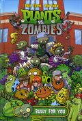 Plants vs. Zombies Bully For You HC (2015 Dark Horse) 1-1ST