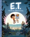 E.T. the Extra-Terrestrial HC (2017 Quirk Books) Pop Classics 1-1ST