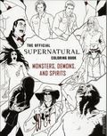 Official Supernatural Coloring Book: Monsters, Demons, and Spirits SC (2017 Insight Editions) 1-1ST
