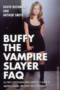 Buffy the Vampire Slayer FAQ SC (2017 Applause) 1-1ST