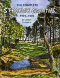 Complete Strange Growths 1991-1997 TPB (2017 Alternative Comics) 1-1ST