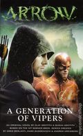 Arrow A Generation of Vipers PB (2017 A Titan Books Novel) 1-1ST