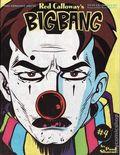 Red Calloway's Big Bang (1995 Zoo Arsonist Press) 4