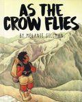 As the Crow Flies GN (2017 Iron Circus Comics) 1-1ST