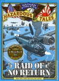 Hazardous Tales: Raid of No Return HC (2017 AB) A World War II Tale 1-1ST