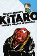 Kitaro Kitaro's Strange Adventures GN (2017 Drawn and Quarterly) 1-1ST