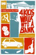 4 Kids Walk Into a Bank TPB (2017 Black Mask) 1-1ST