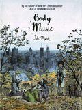 Body Music GN (2017 Arsenal Pulp Press) 1-1ST