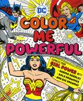 DC Super Heroes Color Me Powerful SC (2017 DB) 1-1ST