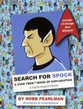 Search for Spock HC (2017 Cider Mill Press) A Star Trek Book of Exploration 1-1ST
