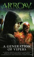 Arrow A Generation of Vipers PB (2017 A Titan Books Novel) 1-REP