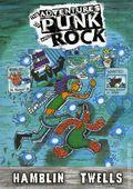 Adventures of Punk and Rock TPB (2016 Hamblin Comics) 1-1ST