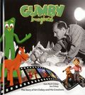 Gumby Imagined HC (2017 Dynamite) The Story of Art Clokey and His Creations 1-1ST