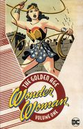 Wonder Woman The Golden Age TPB (2017 DC) 1-1ST
