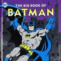 DC The Big Book of Batman HC (2017 Downtown Bookworks) 1-1ST