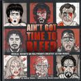 Ain't Got Time to Bleed HC (2017 Insight Editions) 1-1ST
