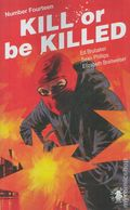 Kill or Be Killed (2016 Image) 14
