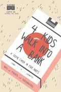 4 Kids Walk Into a Bank (2016 Black Mask) 1C2E2