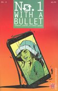 No. 1 With A Bullet (2017) 2