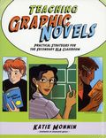 Teaching Graphic Novels SC (2010 Maupin House) Practical Strategies for the Secondary ELA Classroom 1-1ST