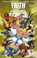 Faith and the Future Force TPB (2017 Valiant) 1-1ST