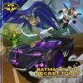 Batman's Top Secret Tools: A Guide tot he Gadgets SC (2017 Simon Spotlight) A Storytime with Batman Book 1-1ST