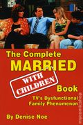 Complete Married with Children Book SC (2017 BearManor Media) 1-1ST