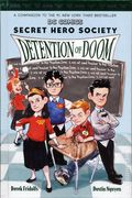 DC Comics Secret Hero Society: Detention of Doom HC (2017 Scholastic) 1-1ST