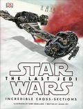 Star Wars The Last Jedi Incredible Cross Sections HC (2017 DK) 1-1ST