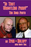 Is That Wrestling Fake? The Bear Facts SC (2007 Crowbar Press) By Ivan Koloff 1-1ST