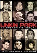 Linkin Park: An Operator's Manual SC (2009 Chrome Dreams) 1-1ST