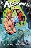 Aquaman The Waterbearer TPB (2018 DC) New Edition 1-1ST