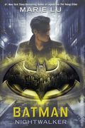Batman Nightwalker HC (2018 Random House) A DC Icons Novel 1-1ST