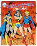 DC My Girl Power Journal SC (2018 Downtown Bookworks) 1-1ST