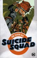Suicide Squad The Silver Age TPB (2018 DC) 1-1ST