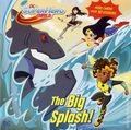 DC Super Hero Girls: The Big Splash SC (2018 Random House) A Deluxe Pictureback Book 1-1ST