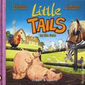 Little Tails on the Farm HC (2018 Magnetic Press) 1-1ST
