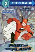 DC Super Friends: Fast as the Flash SC (2018 Random House) Step into Reading 1-1ST