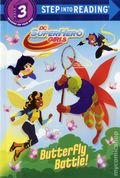DC Super Hero Girls: Butterfly Battle SC (2018 A Random House Book) Step into Reading 1-1ST