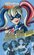 DC Super Hero Girls: Harley Quinn at Super Hero High HC (2018 A Random House Book) 1-1ST