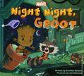 Night Night, Groot HC (2017 Marvel Press) 1B-1ST