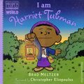 Ordinary People Change World: I Am Harriet Tubman HC (2018 Dial Books) By Brad Meltzer 1-1ST