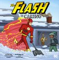 Flash is Caring SC (2018 A Capstone Picture Book) 1-1ST